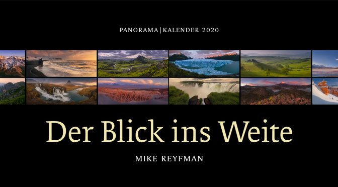 "GEO Panorama Calendar 2020 ""Der Blick ins Weite"" (The view into the distance) by Mike Reyfman"